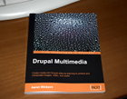 Drupal Multimedia, by Aaron Winborn